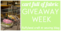 cart full of fabric: GIVEAWAY WEEK! @ fluffyland craft & sewing blog
