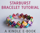 Starburst Wrapper Bracelet Tutorial: the e-book